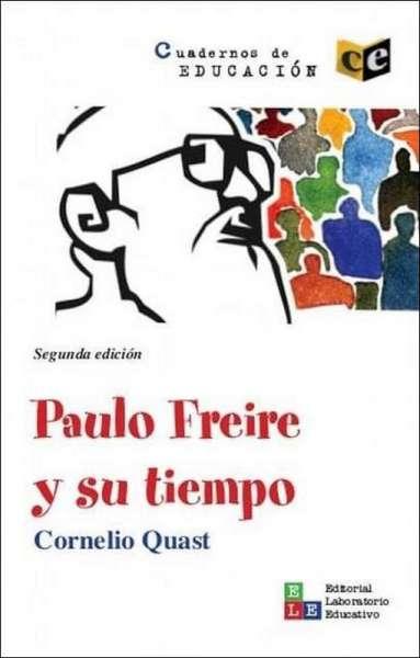 Paulo Freire y su tiempo