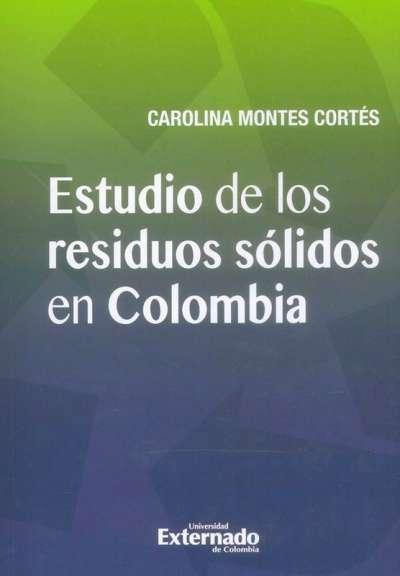 Estudio de los residuos sólidos en Colombia