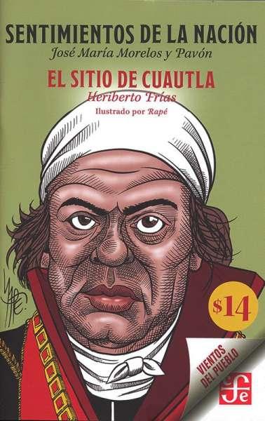 Libro: Sentimientos de la nación | Autor: José María Morelos y Pavón | Isbn: 9786071666536
