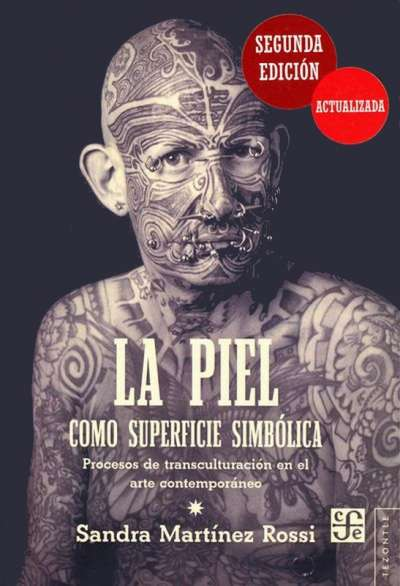 Libro: La piel como superficie simbólica | Autor: Sandra Martínez Rossi | Isbn: 9788437507934