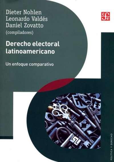 Libro: Derecho electoral latinoamericano | Autor: Dieter Nohlen | Isbn: 9786071661951