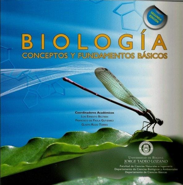 Biología conceptos y fundamentos básicos - Luis Ernesto Beltran - 9789587250572