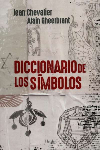 Libro: Diccionario de los símbolos | Autor: Jean Chevalier | Isbn: 9788425426421