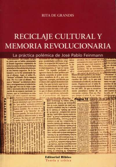 Reciclaje cultural y memoria revolucionaria