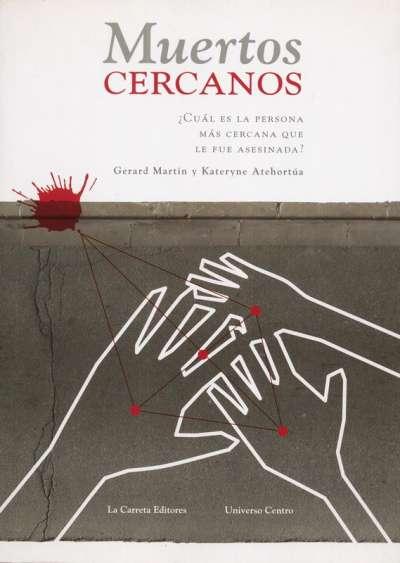 Libro: Muertos cercanos | Autor: Gerard Martín | Isbn: 9789588427874