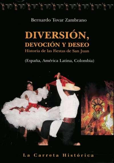 Diversión, devoción y deseo