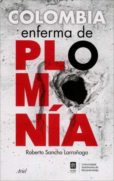 Colombia enferma de plomonía