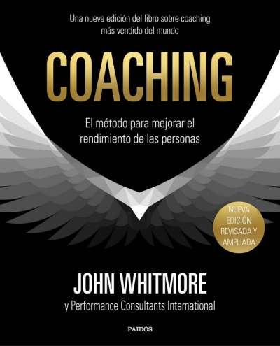 Libro: Coaching | Autor: John Whitmore | Isbn: 9789584279255