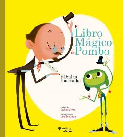Libro: El libro mágico de Pombo | Autor: Rafael Pombo | Isbn: 9789584262936