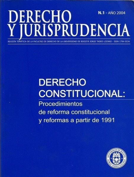 Derecho y jurisprudencia. Revista temática no 1. Derecho constitucional - Facultad de Derecho - 17945534