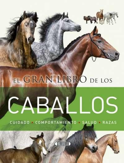 Libro: El gran libro de los caballos | Autor: Laura Aceti | Isbn: 9788490051436