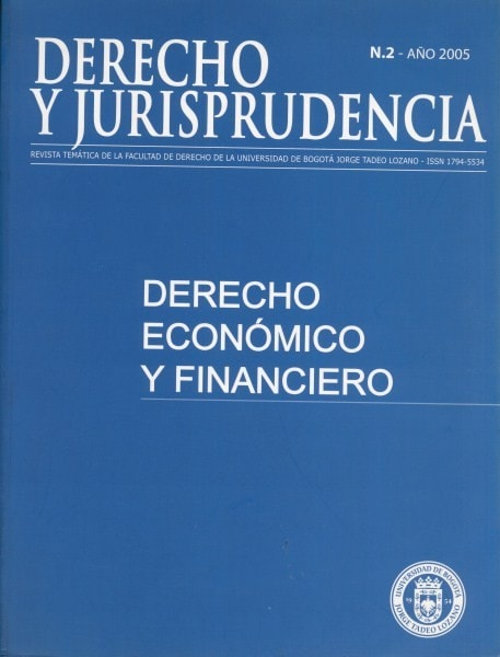 Derecho y jurisprudencia. Revista temática nº 2 derecho economico y financiero - Facultad de Derecho - 17945534