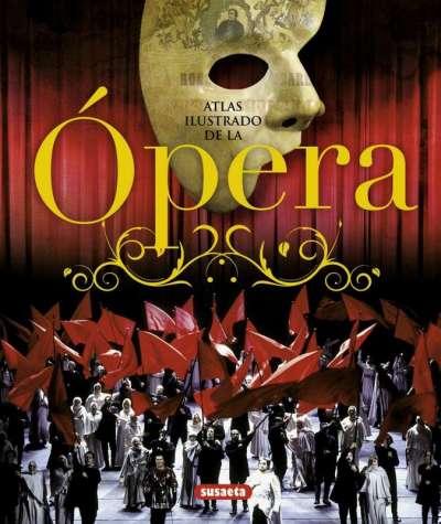 Atlas ilustrado de La Ópera