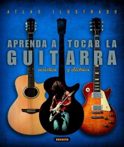 Aprenda a tocar la guitarra acústica y eléctrica