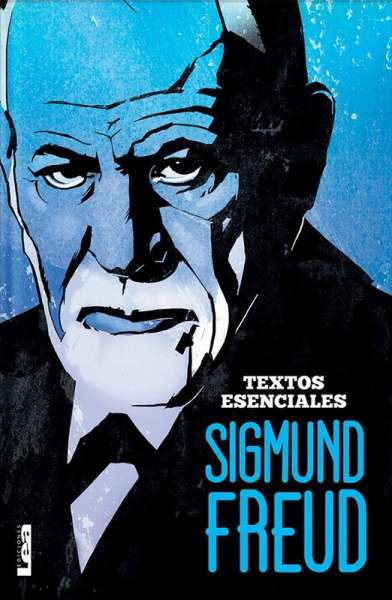 Sigmund Freud. Textos Esenciales
