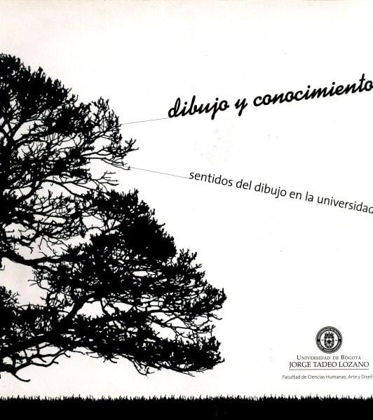 Dibujo y conocimiento. Sentidos del dibujo en la universidad - óscar Moreno Escárraga - 9789587250282