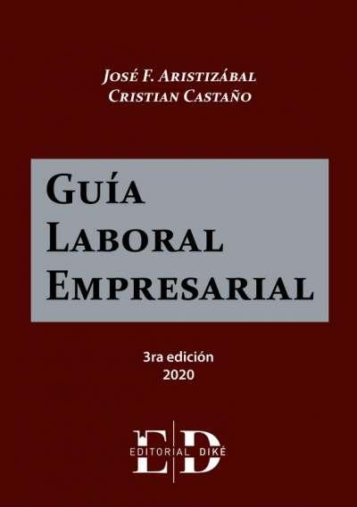 Libro: Guía Laboral Empresarial | Autor: José F. Aristizábal | Isbn: 9789585134126