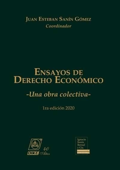 Ensayos de derecho económico