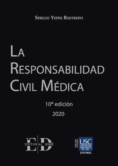 La responsabilidad civil médica