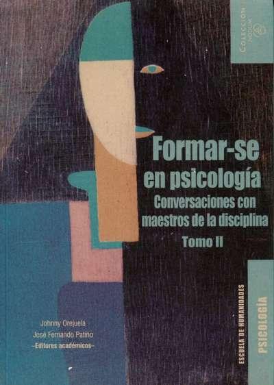 Formar-se en psicología Tomo II