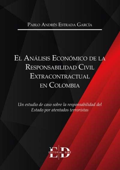 El análisis económico de la responsabilidad civil extracontractual en Colombia