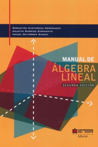 Manual de Álgebra Lineal