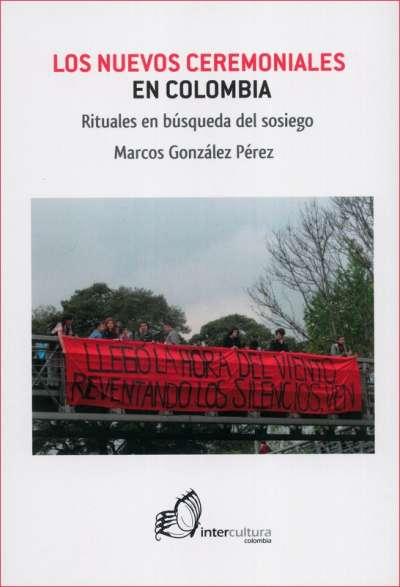 Los nuevos ceremoniales en Colombia