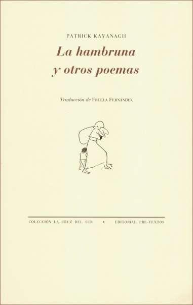 La hambruna y otros poemas