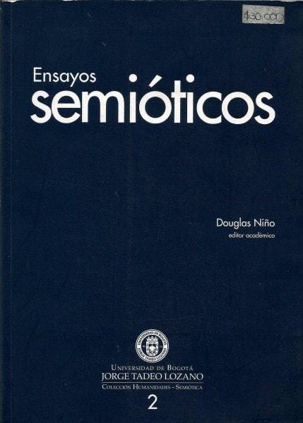 Ensayos semióticos - Douglas Niño - 9789587250039