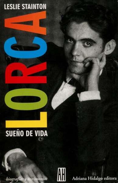 Lorca. Sueño de vida