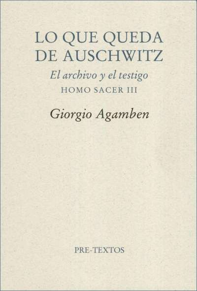 Lo que queda de Auschwitz