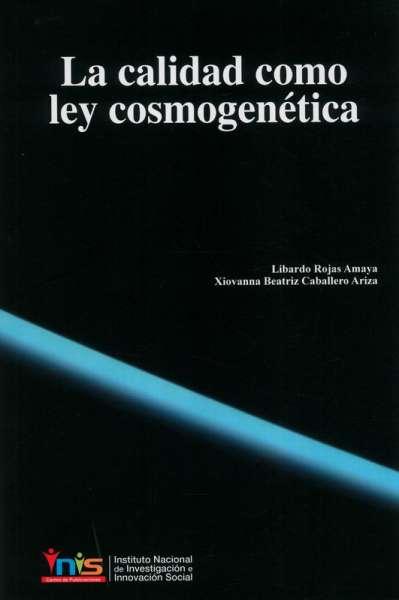 La calidad como ley cosmogenética