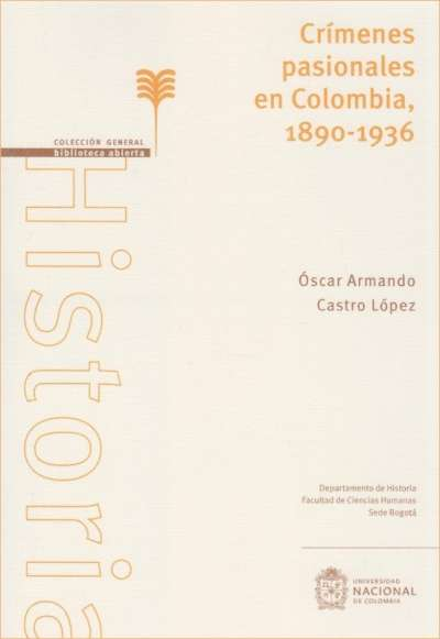 Crímenes pasionales en Colombia, 1890-1936