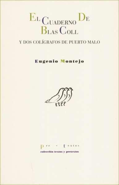 El cuaderno de Blas Coll y dos caligrafías de Puerto Malo