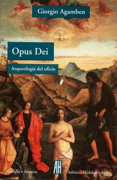 Opus Dei. Arqueología del saber