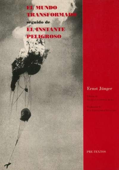 Libro: El mundo transformado seguido de   Autor: Ernst Jünger   Isbn: 8481915653