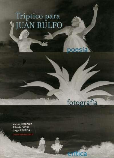 Libro: Tríptico para Juan Rulfo | Autor: Víctor Jiménez | Isbn: 9685208697