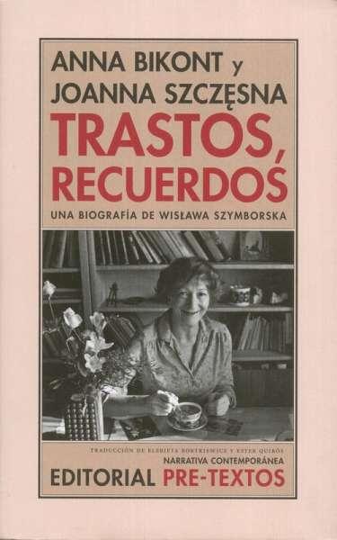 Libro: Trastos, recuerdos | Autor: Anna Bikont | Isbn: 9788415894810