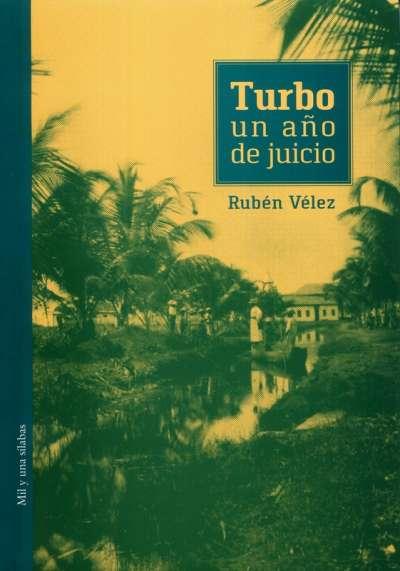 Turbo: un año de juicio