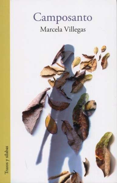 Libro: Camposanto | Autor: Marcela Villegas | Isbn: 9789585641594