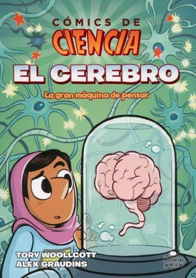 Libro: Cómics de ciencia. El cerebro | Autor: Tory Woollcott | Isbn: 9786075571782