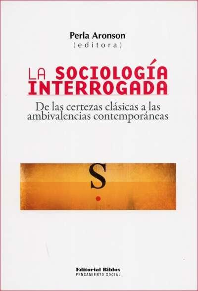 La sociología interrogada