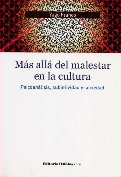 Más allá del malestar en la cultura