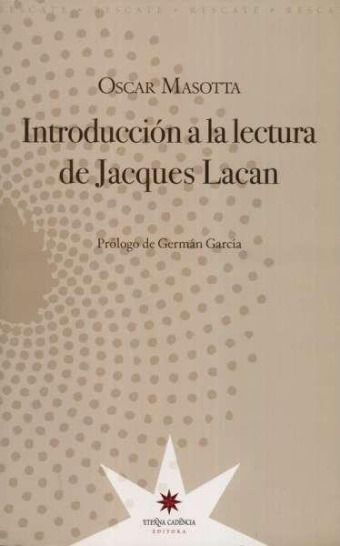Introducción a la lectura Jacques Lacan