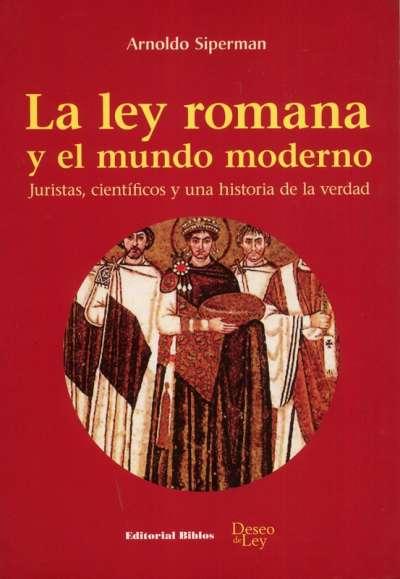 La ley romana y el mundo moderno