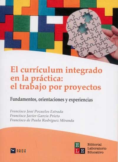 El currículum integrado en la práctica: el trabajo por proyectos