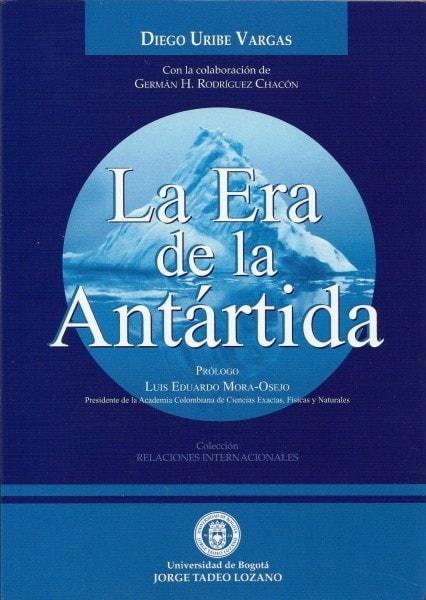 La era de la antártida - Diego Uribe Vargas - 958902954X