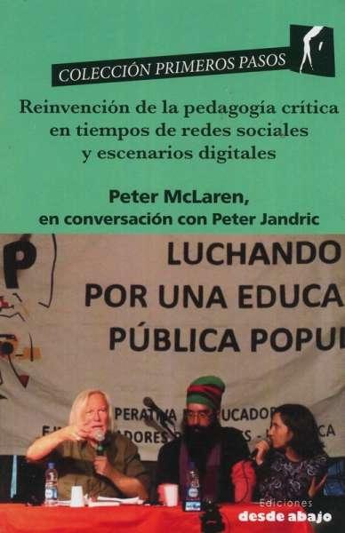Reinvención de la pedagogía crítica en tiempos de redes sociales y escenarios digitales