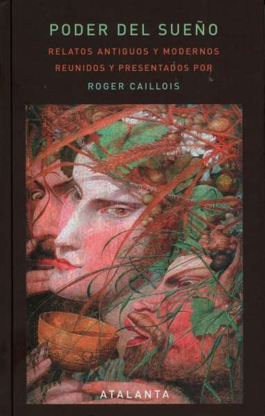 Libro: Poder del sueño | Autor: Roger Caillois | Isbn: 9788412074383
