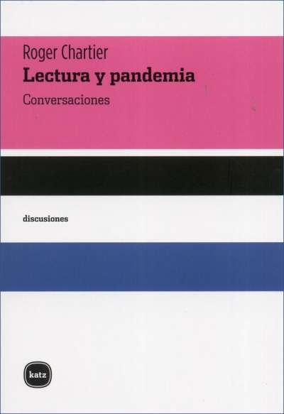 Libro: Lectura y pandemia | Autor: Roger Chartier | Isbn: 9788415917489
